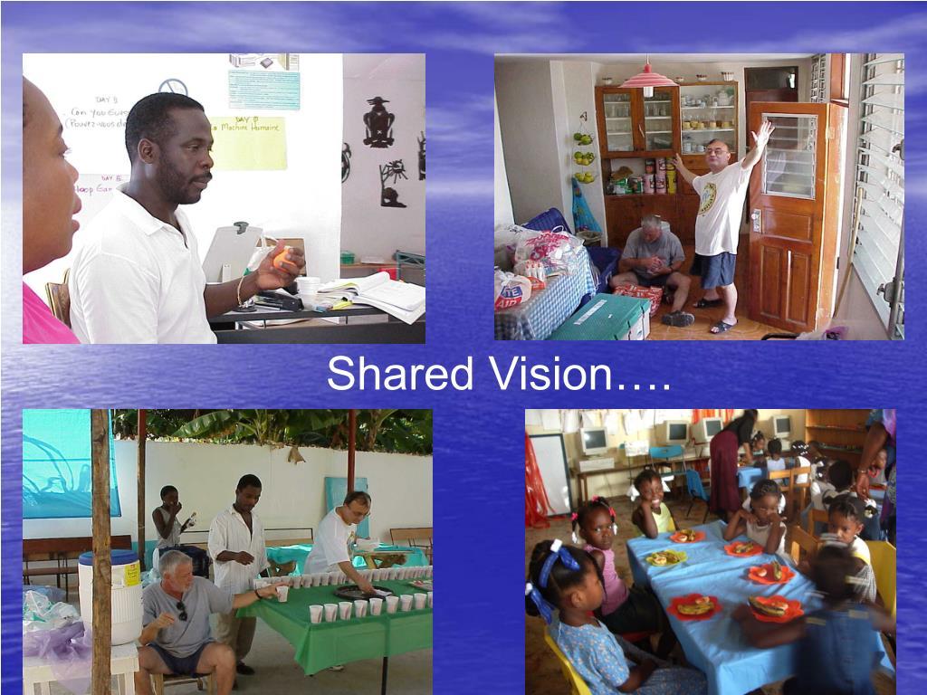 Shared Vision….