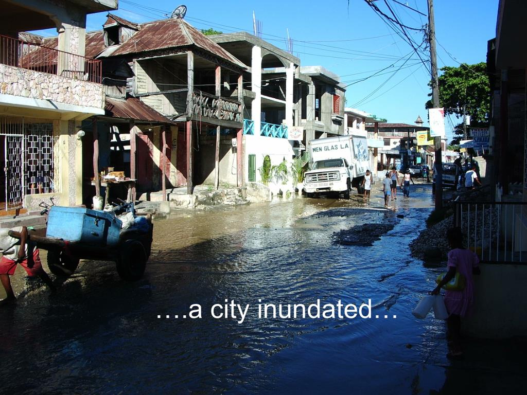 ….a city inundated…