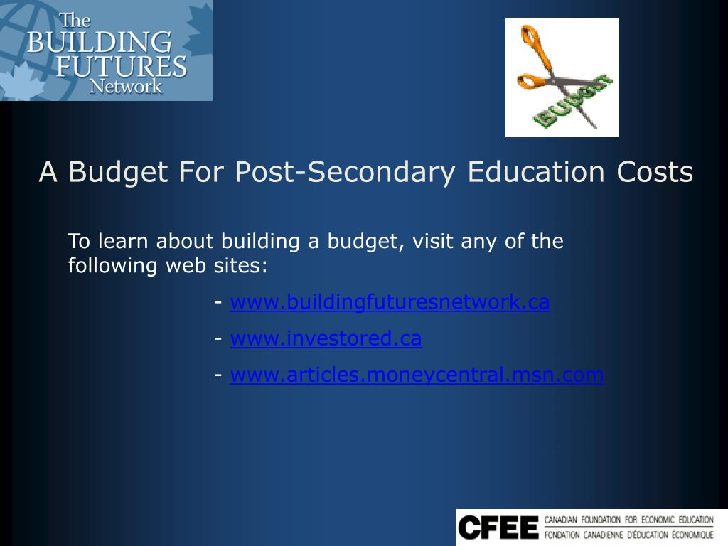 A Budget For Post-Secondary Education Costs