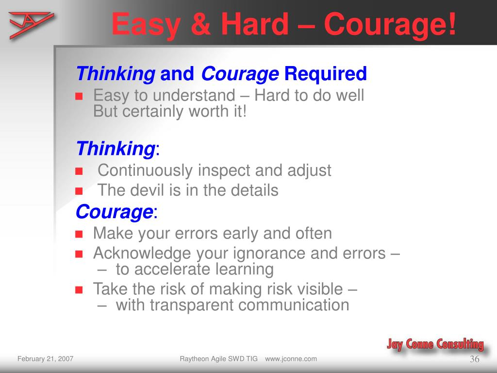 Easy & Hard – Courage!