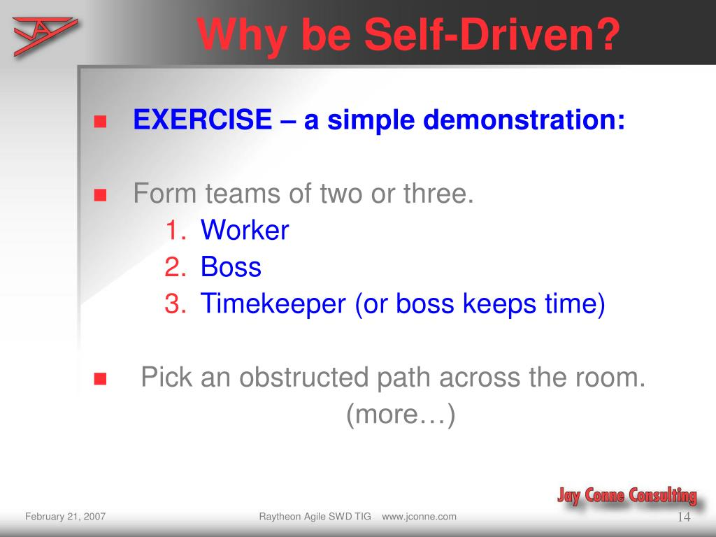 Why be Self-Driven?
