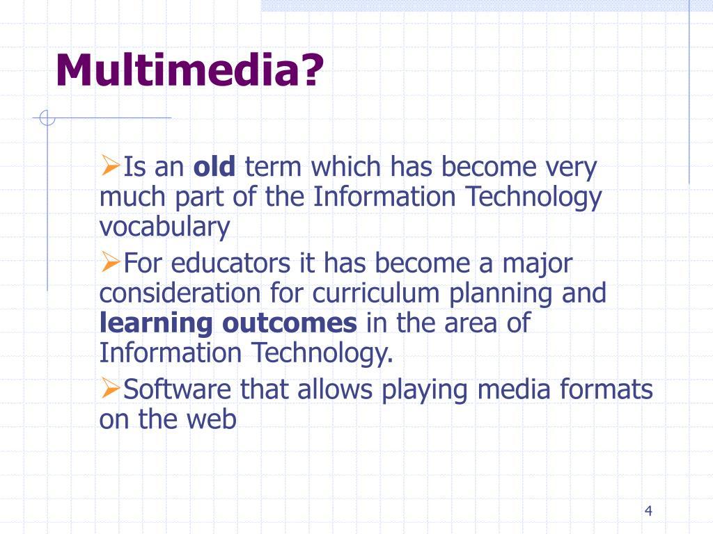 Multimedia?