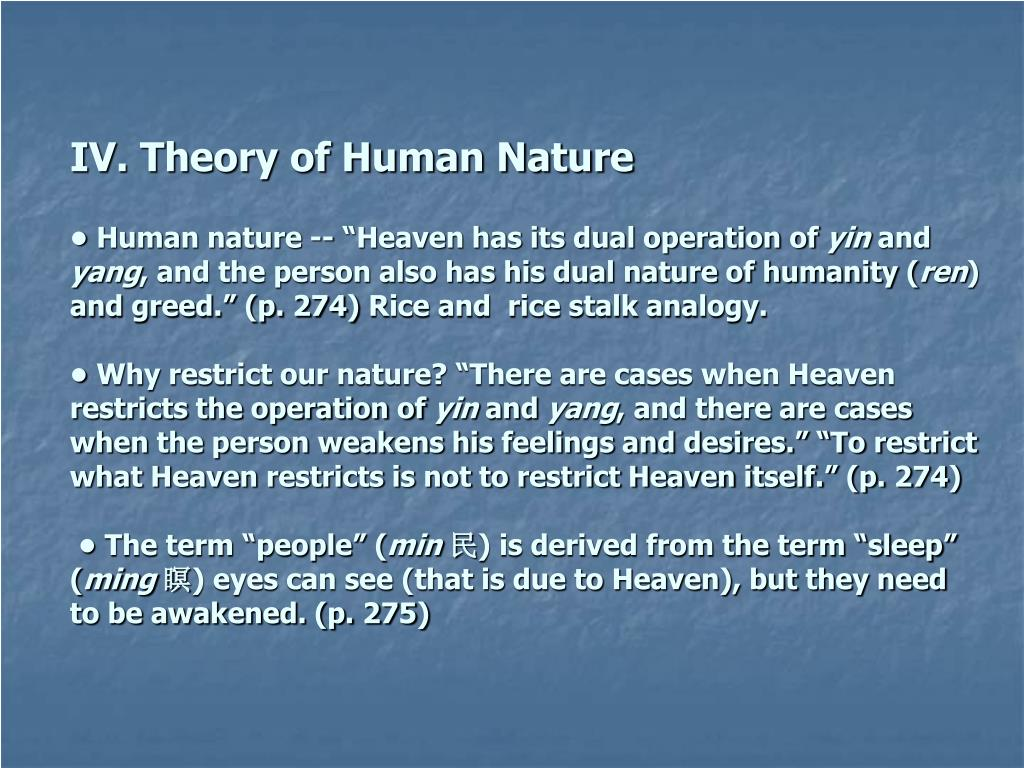 IV. Theory of Human Nature