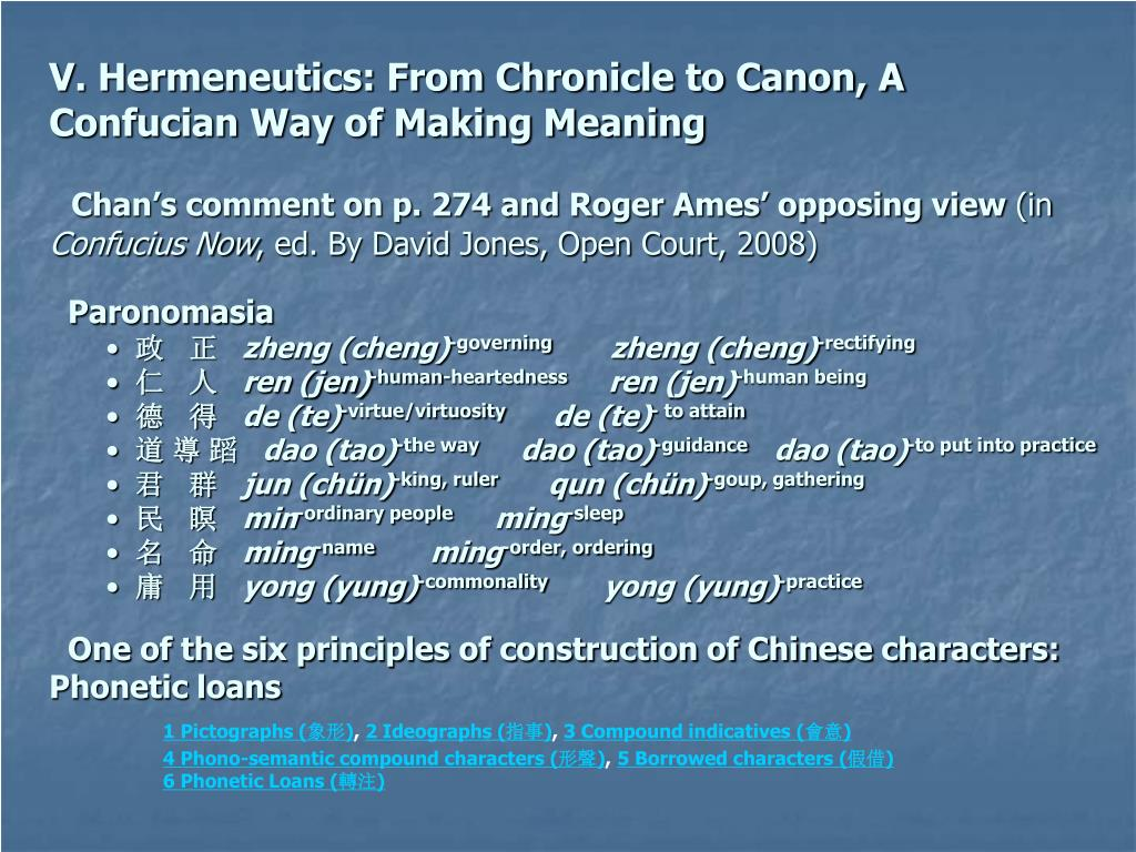 V. Hermeneutics: From Chronicle to Canon, A Confucian Way of Making Meaning