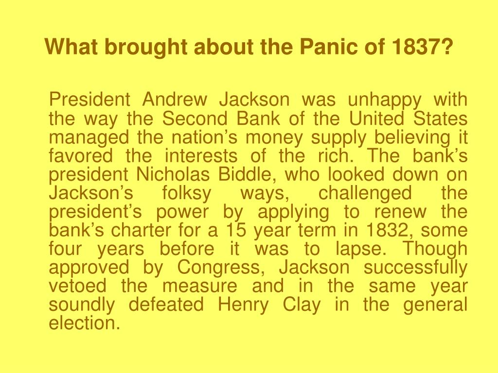 What brought about the Panic of 1837?