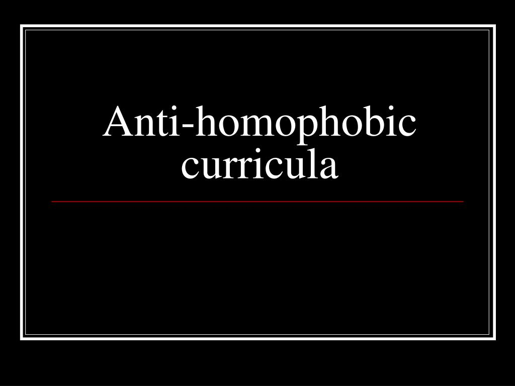 Anti-homophobic curricula