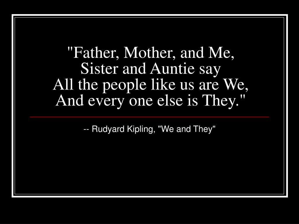 """""""Father, Mother, and Me,"""