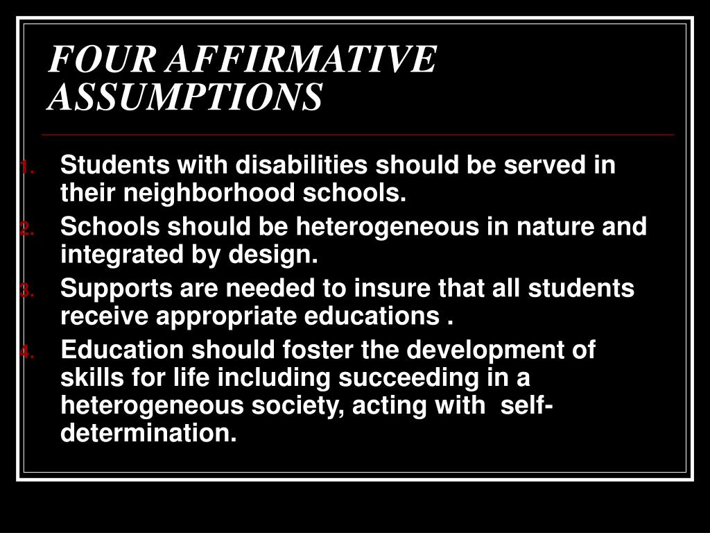 FOUR AFFIRMATIVE ASSUMPTIONS