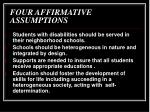 four affirmative assumptions