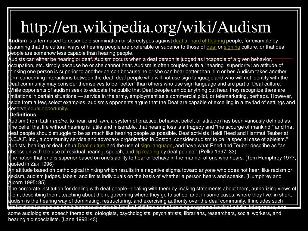 http://en.wikipedia.org/wiki/Audism