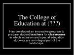 the college of education at