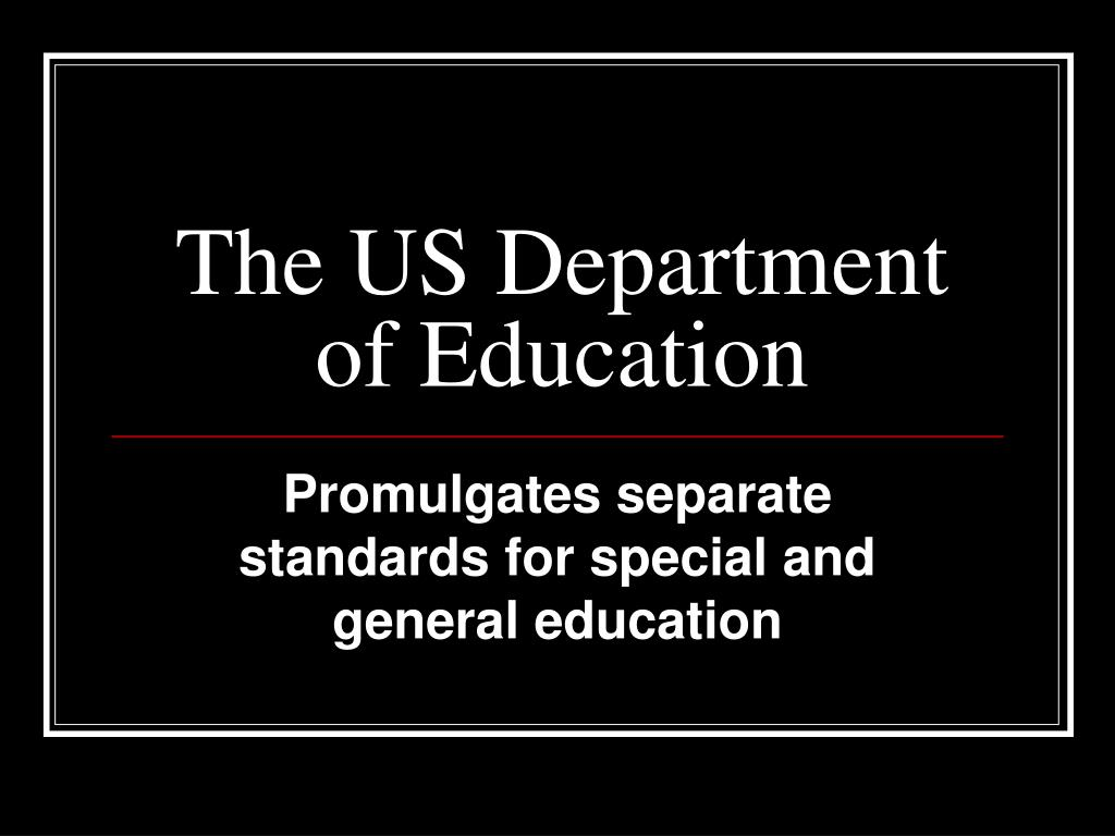The US Department of Education