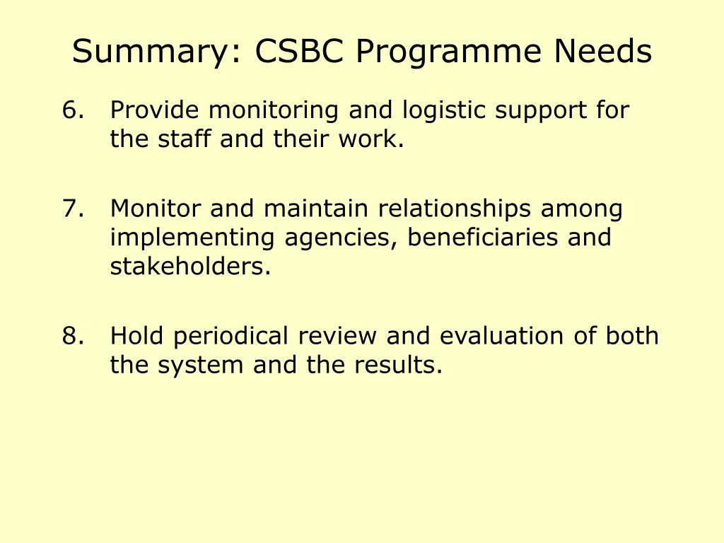 Summary: CSBC Programme Needs