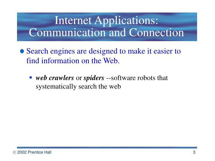 Internet applications communication and connection