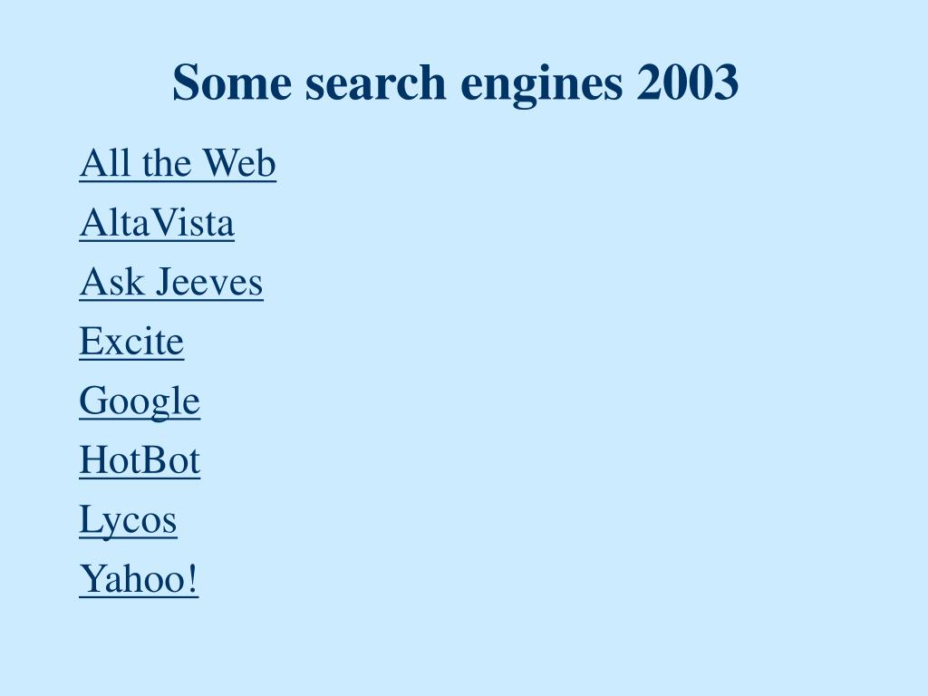 Some search engines 2003