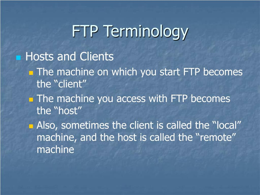 FTP Terminology
