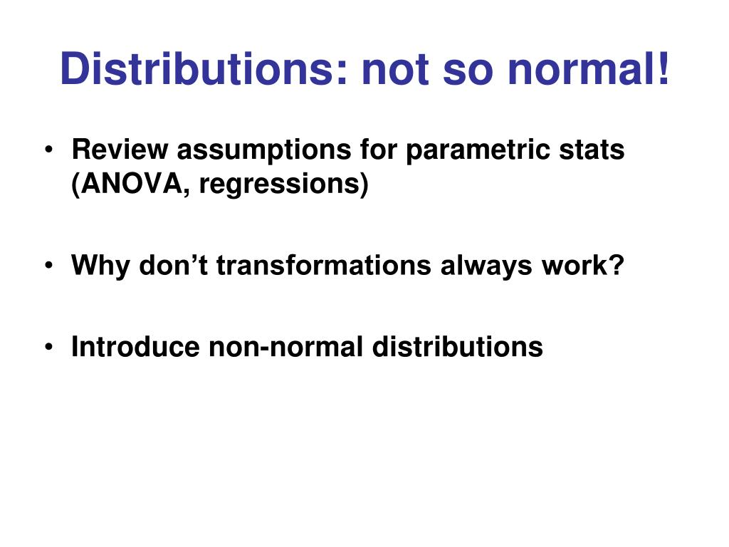 Distributions: not so normal!
