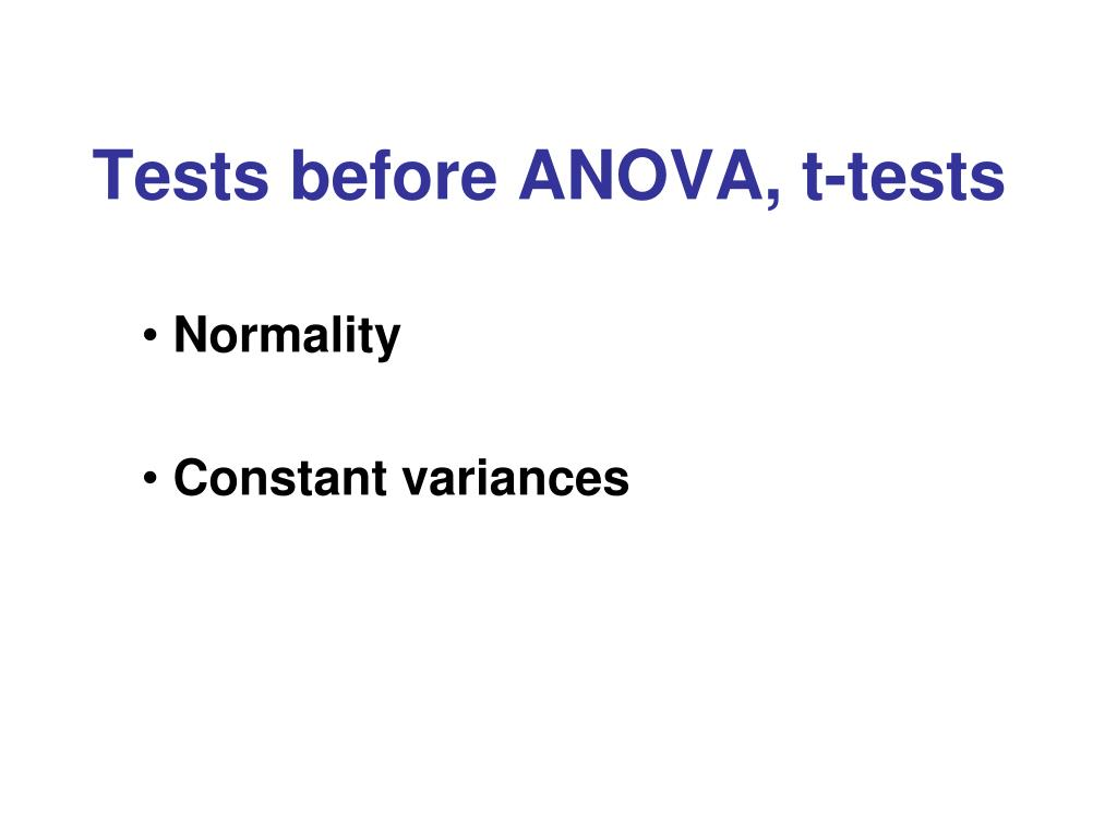 Tests before ANOVA, t-tests