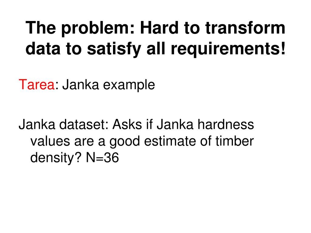 The problem: Hard to transform data to satisfy all requirements!