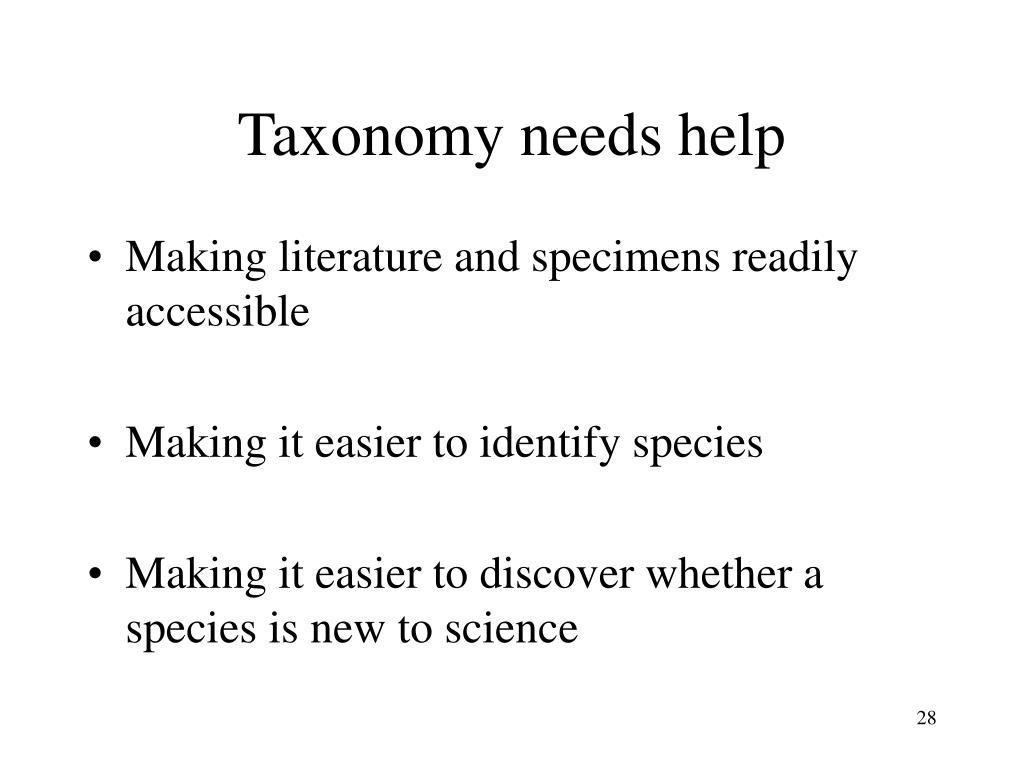 Taxonomy needs help