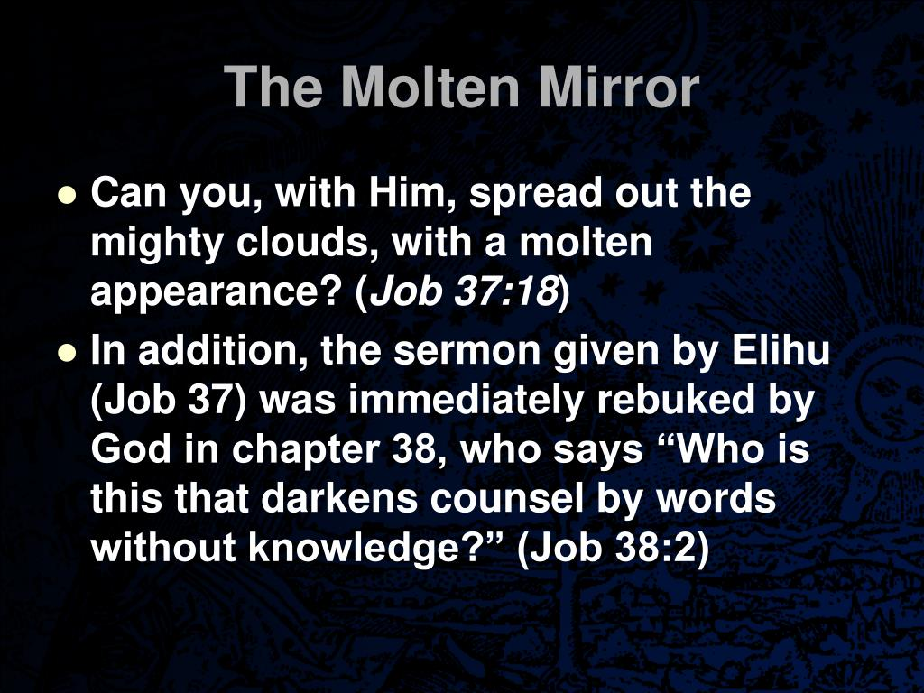 The Molten Mirror