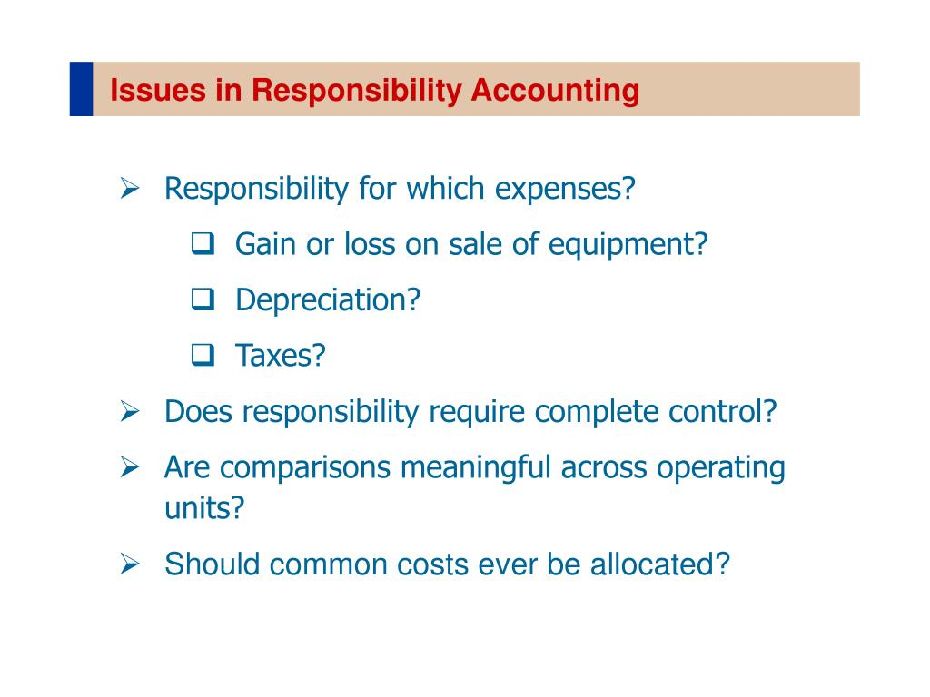 Issues in Responsibility Accounting