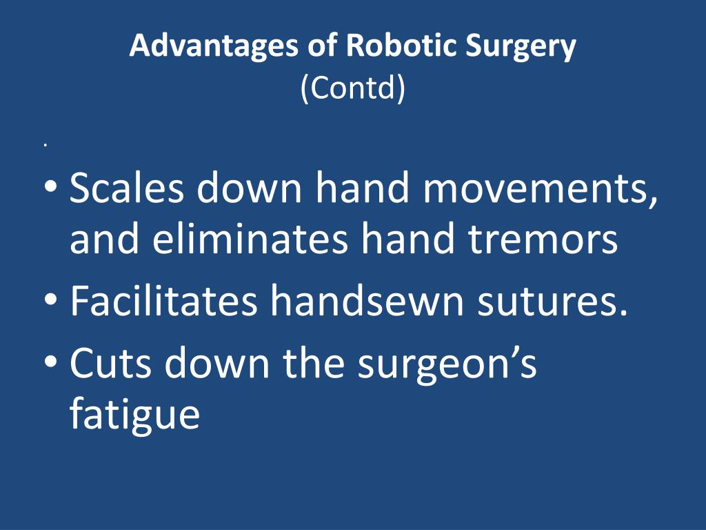 Advantages of Robotic Surgery