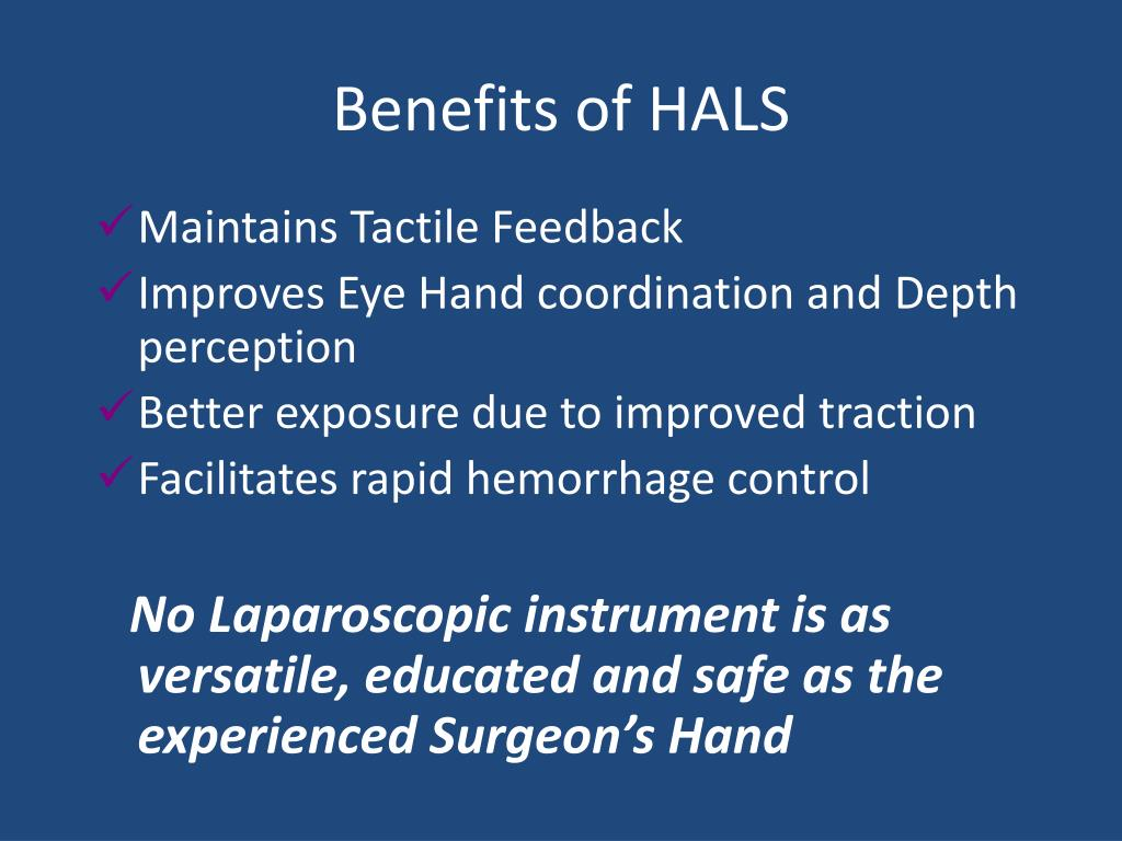Benefits of HALS