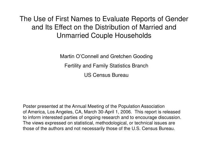 The Use of First Names to Evaluate Reports of Gender and Its Effect on the Distribution of Married a...