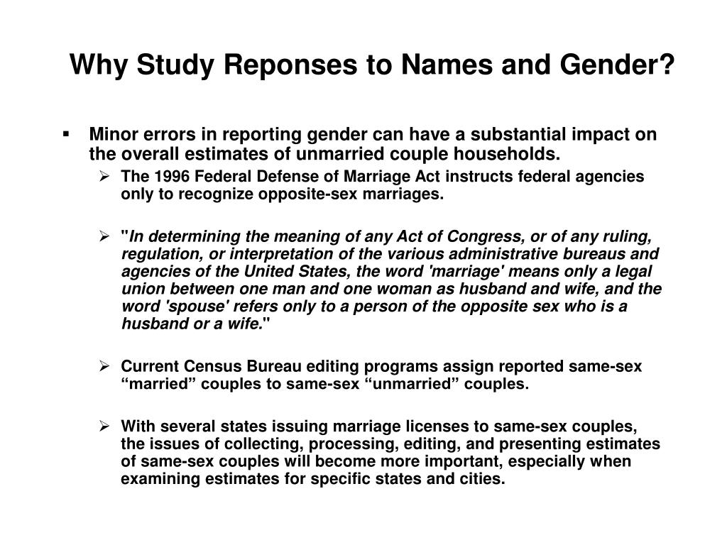 Why Study Reponses to Names and Gender?