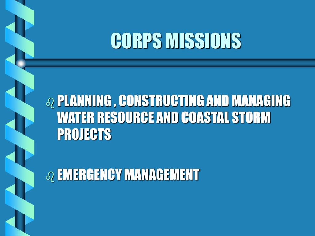 CORPS MISSIONS