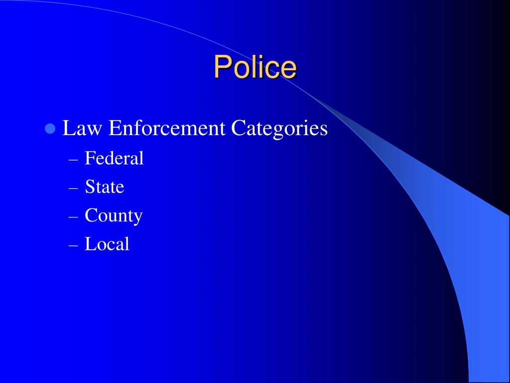 ppt the police and law enforcement powerpoint