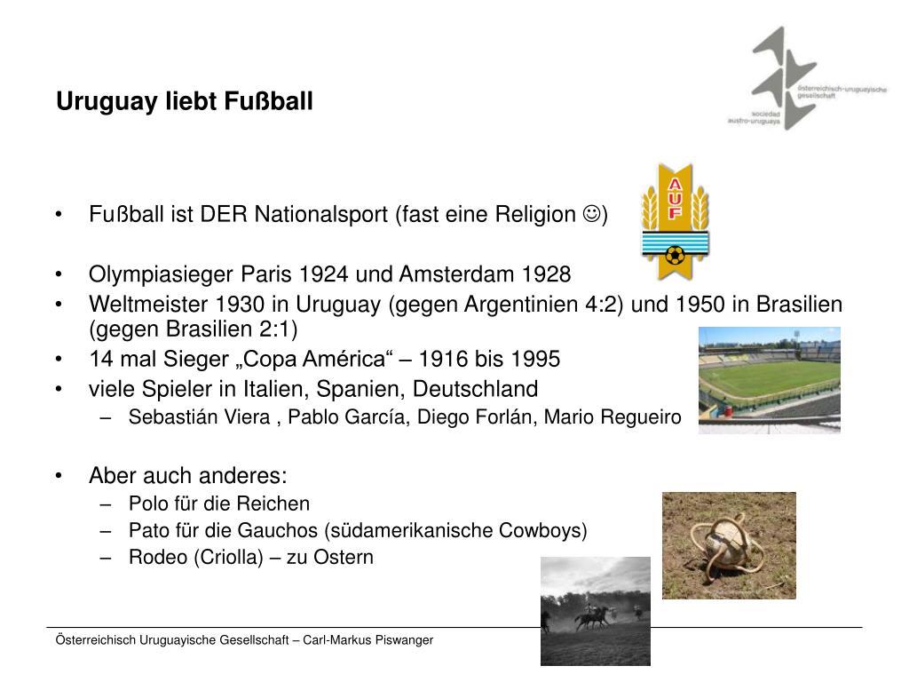 Uruguay liebt Fußball