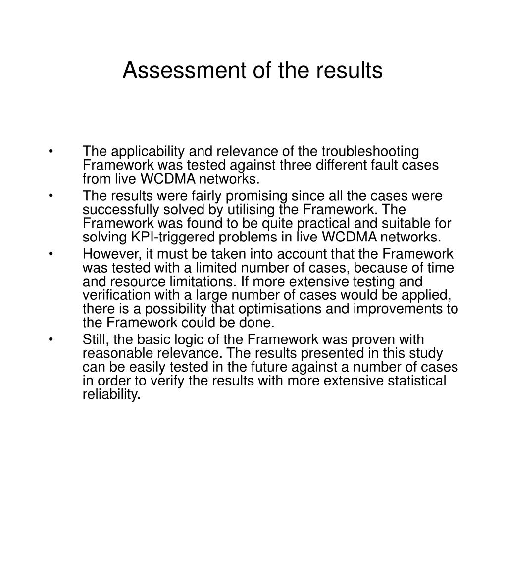 Assessment of the results