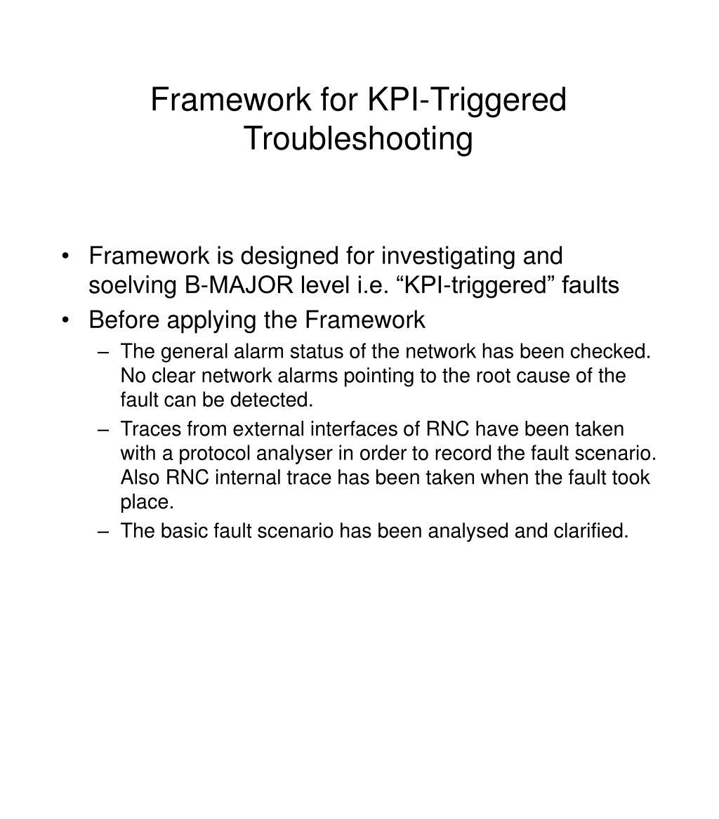 Framework for KPI-Triggered Troubleshooting