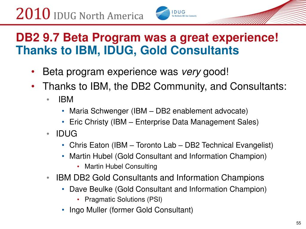 DB2 9.7 Beta Program was a great experience!