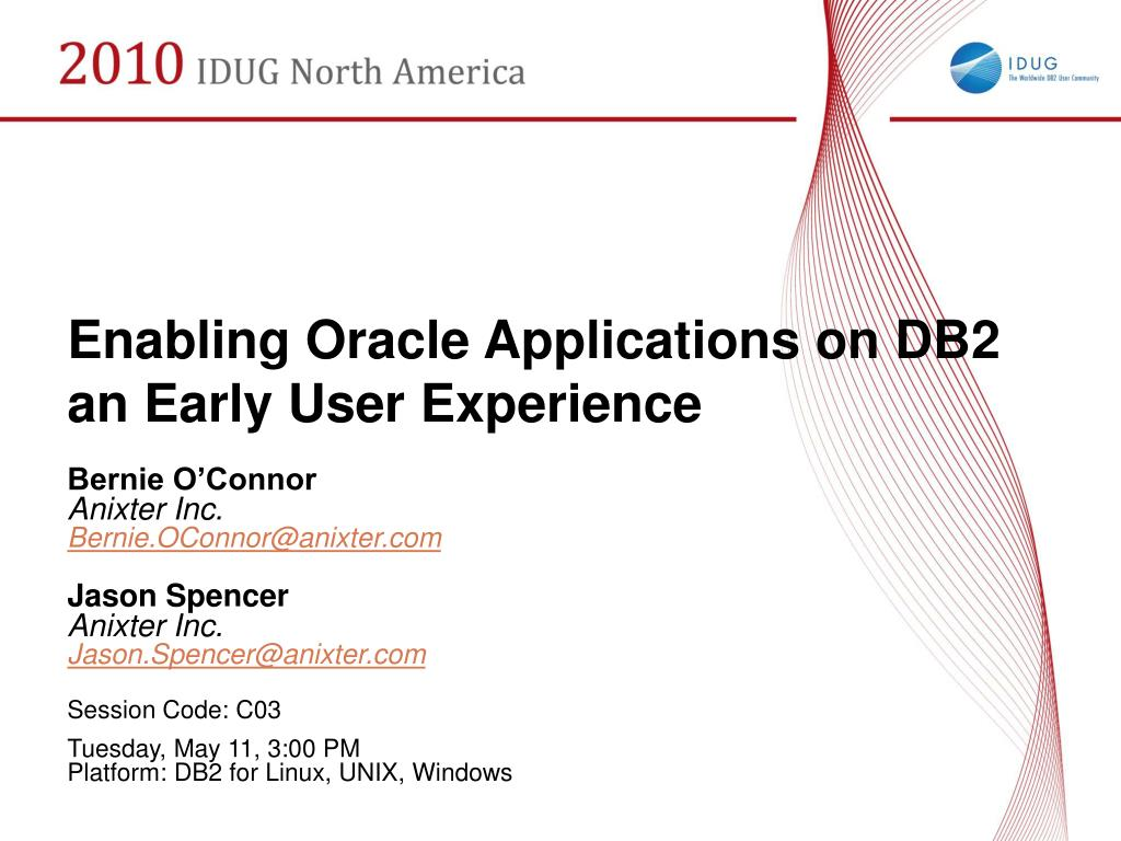 Enabling Oracle Applications on DB2 an Early User Experience