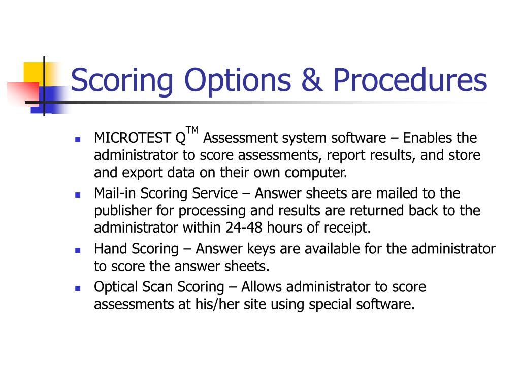 Scoring Options & Procedures