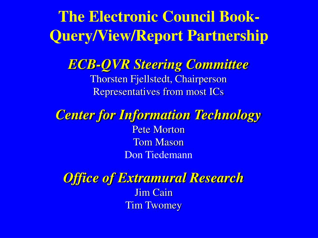 The Electronic Council Book-Query/View/Report Partnership