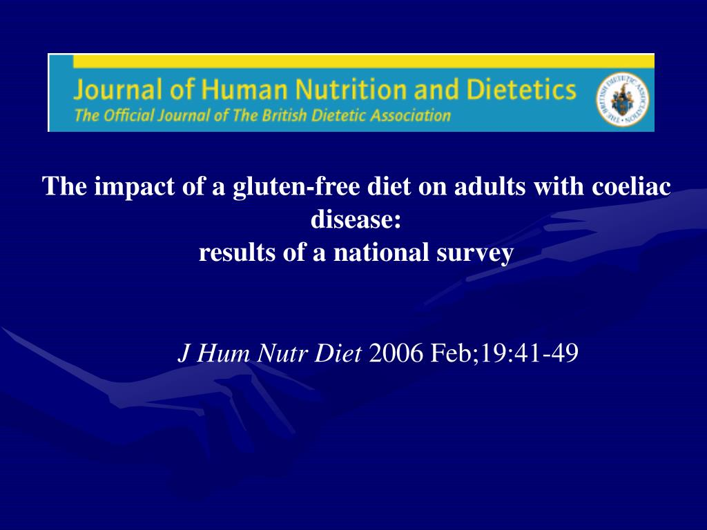 The impact of a gluten-free diet on adults with coeliac disease:
