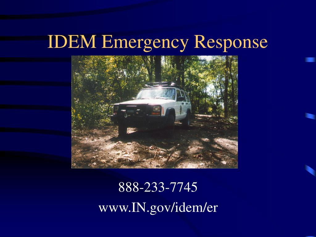 IDEM Emergency Response