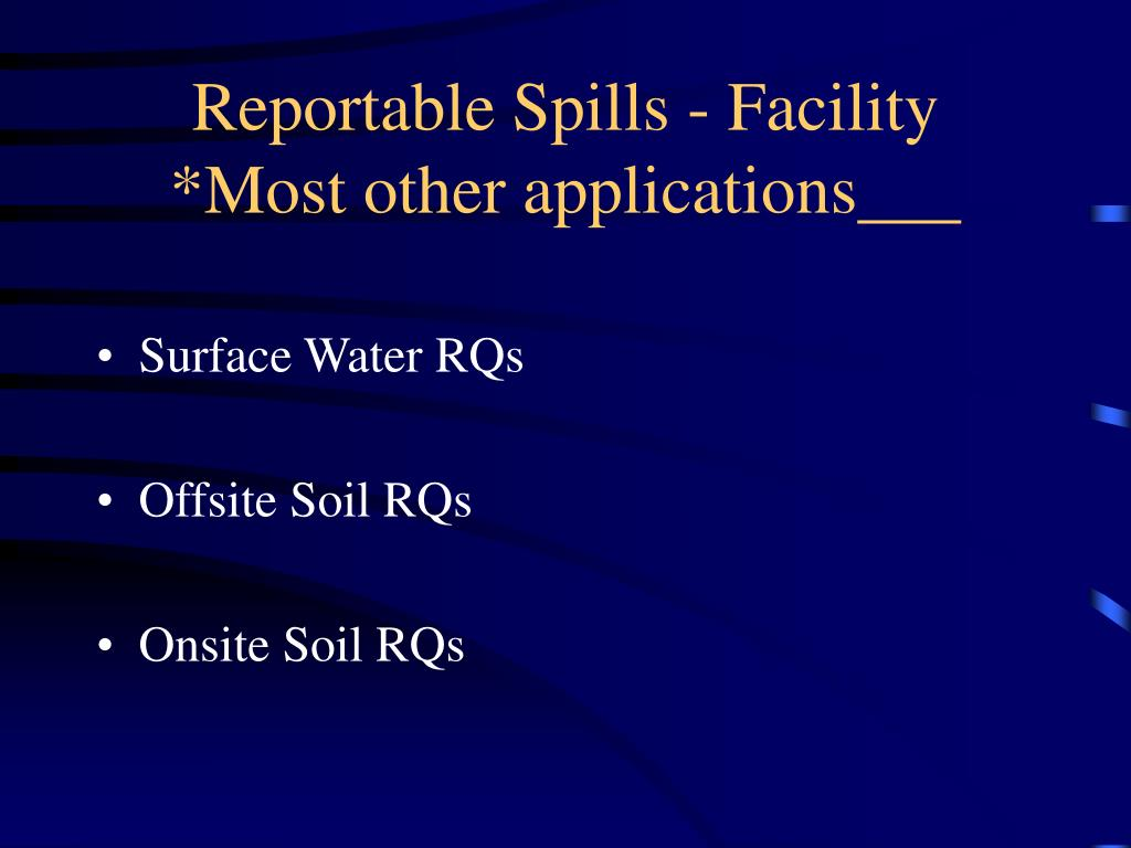 Reportable Spills - Facility