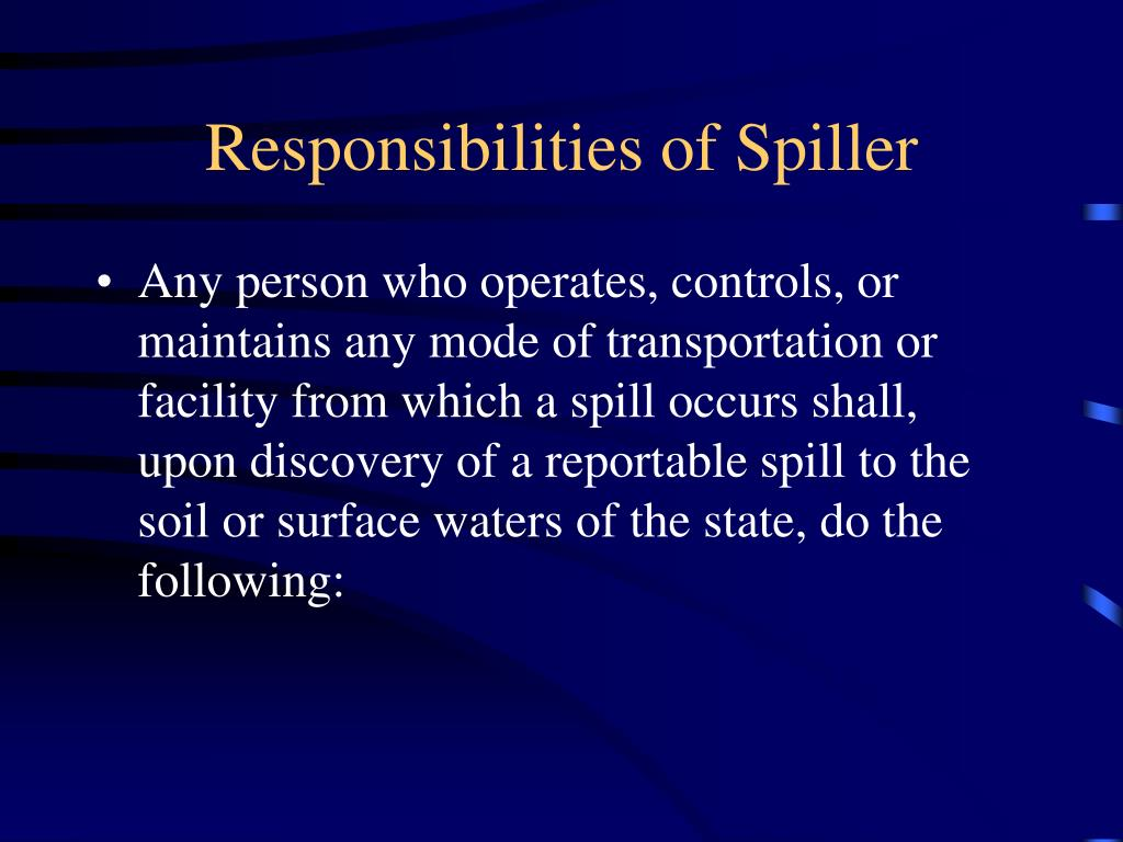 Responsibilities of Spiller