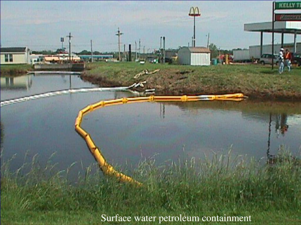 Surface water petroleum containment