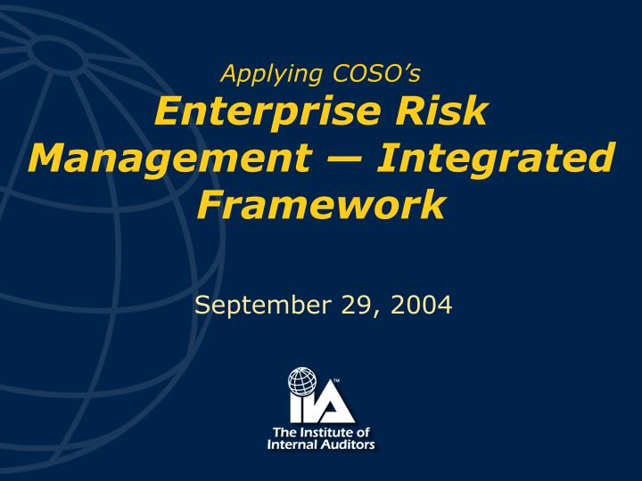 Applying coso s enterprise risk management integrated framework l.jpg