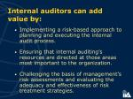 internal auditors can add value by46