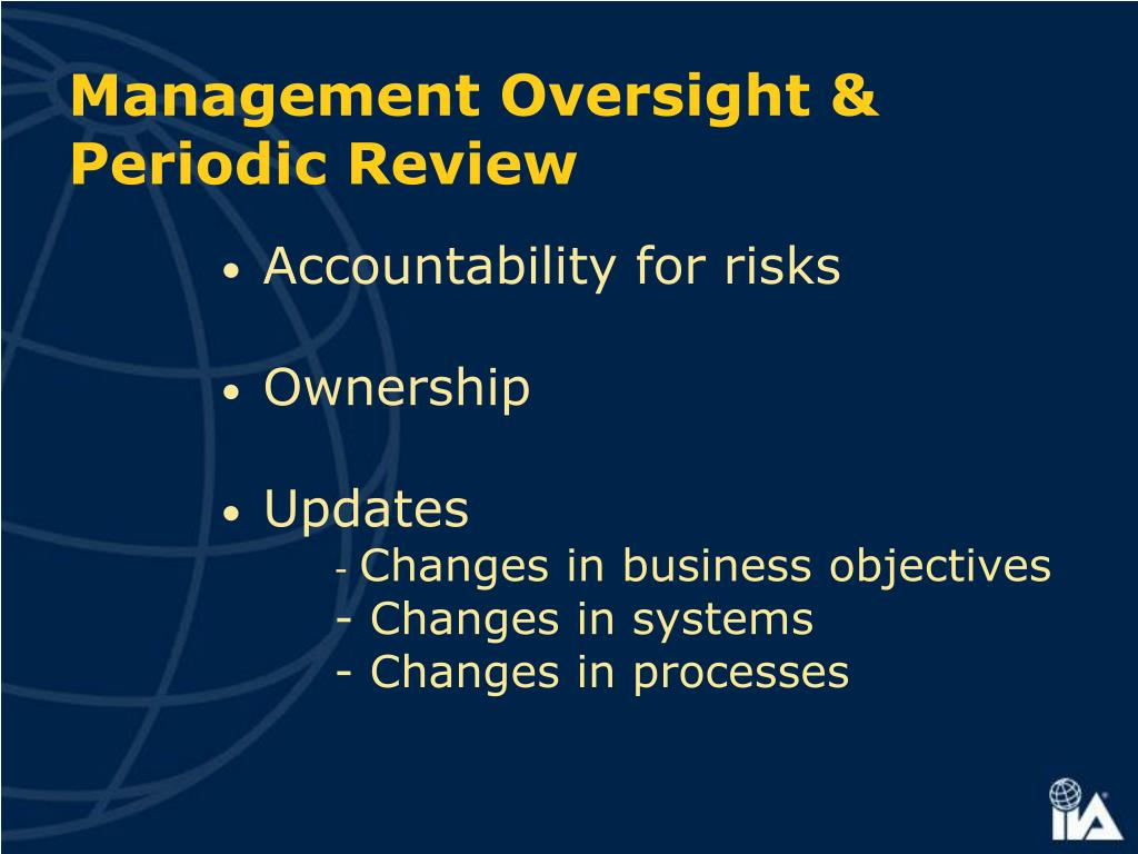 Management Oversight & Periodic Review