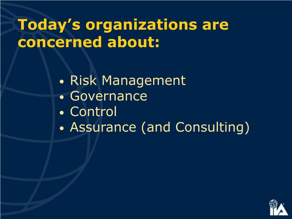 Today's organizations are concerned about: