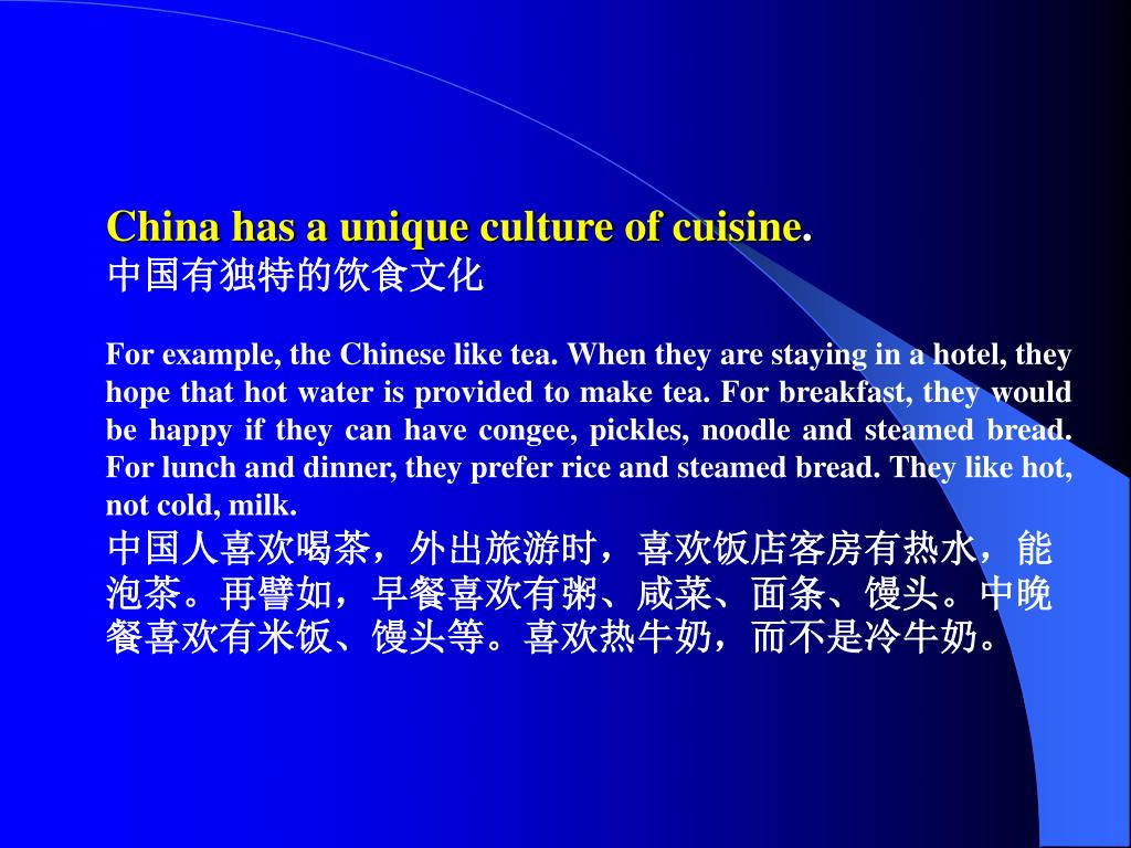 China has a unique culture of cuisine