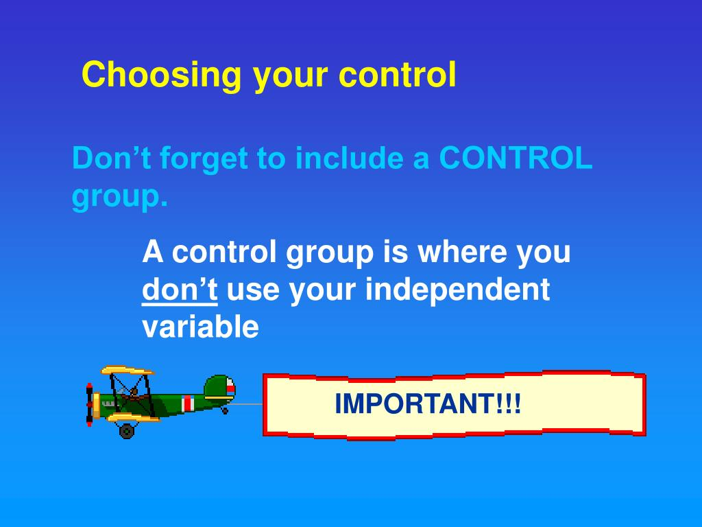 Choosing your control